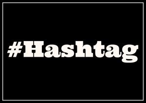 Hashtag Explained