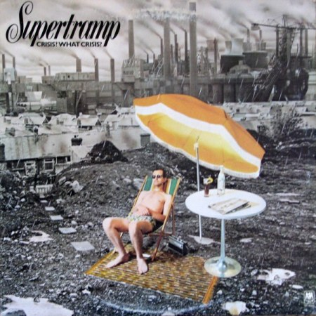 Supertramp - Crisis, What Crisis?