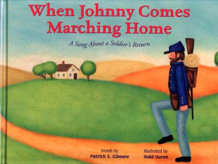 When Johnny come marching home again