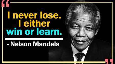 Nelson Mandela - Winning and Learning