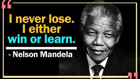 Nelson Mandela - Winning and Learning